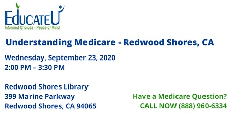 Redwood Shores 9/23/20 - Understanding Medicare Workshop tickets