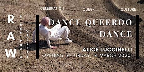 Exhibition opening Dance Queerdo Dance tickets