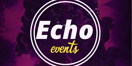 Echo events 2nd April @Essex House  tickets