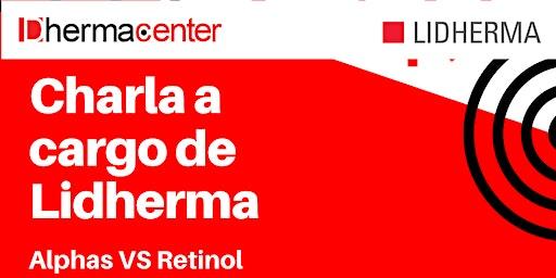 Charla: Alphas VS Retinol