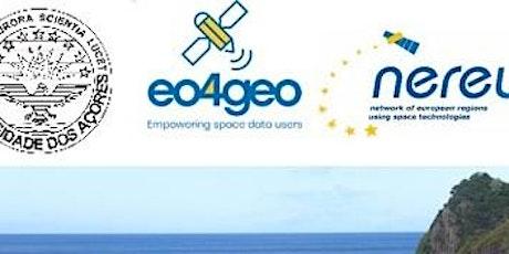 EO4GEO  Workshop: EO/GI Skills development  in the Azorean Ecosystem bilhetes