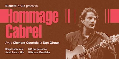 Hommage à Cabrel par Clément Courtois & Dan Giroux billets