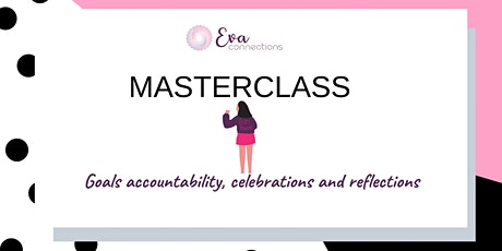 Goals accountability, celebrations and reflections tickets