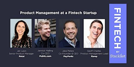 Fintech Series: Product Management at a Fintech Startup tickets