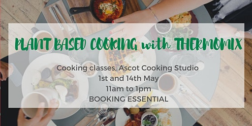 Plant Based Thermomix Cooking Class