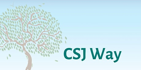 CSJ Way: Community, Spirituality, and Justice tickets