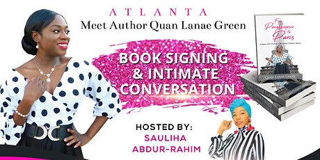Meet Author Quan Lanae Green | Book Signing & Intimate Conversation | ATL tickets