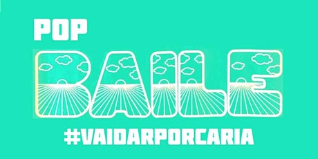 POP Baile - #Vaidarporcaria - 2 de Março no Pigmeu bilhetes