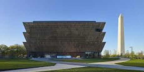 Group Tour of the Smithsonian National Museum of African American History tickets
