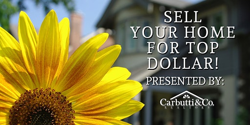 How To Sell Your Home This Spring For Top Dollar! - Carbutti & Co Realtors