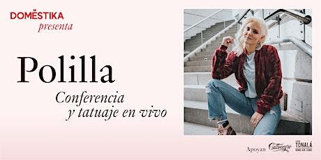 Domestika presenta Polilla. Conferencia y tatuaje en vivo entradas