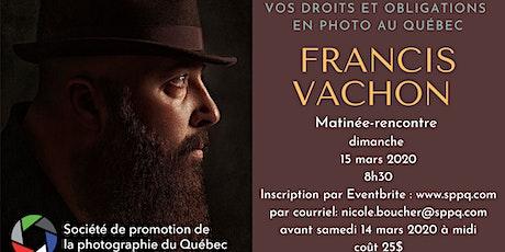 Matinée-rencontre- 15 mars  2020 - Francis Vachon tickets