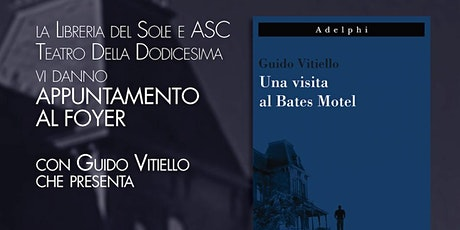 Presentazione del libro UNA VISITA AL BATES MOTEL di Guido Vitiello biglietti