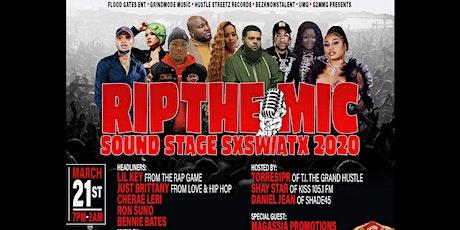 RIP THE MIC SOUND STAGE SXSW/ATX 2020 tickets