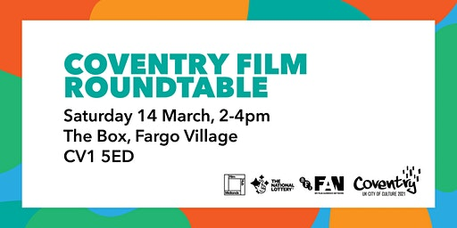 Coventry Film Roundtable hosted by Film Hub Midlands and Coventry 2021