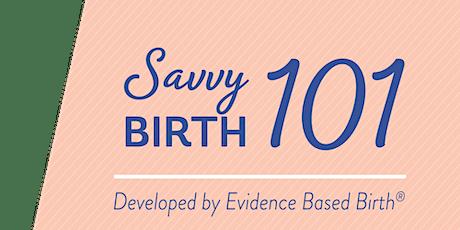 Birth Savvy 101 tickets