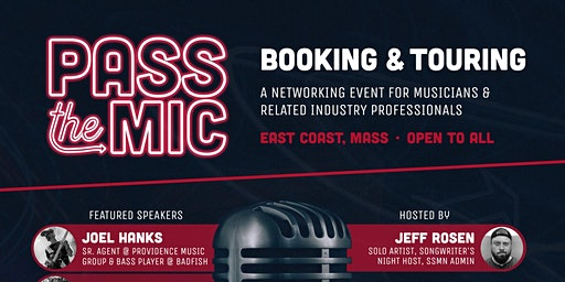 Pass The Mic - Booking & Touring