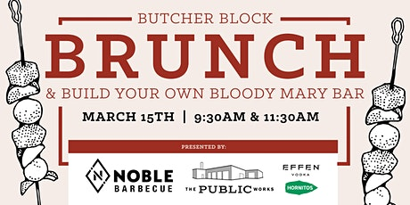 Butcher Block  Brunch  & Bloody Mary Bar tickets