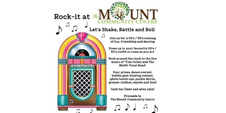 Rock-it at The Mount Community Centre  tickets