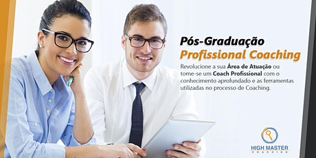 Pós-graduação em Profissional Coaching - Matrícula - Fevereiro/2020 ingressos