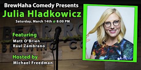 BrewHaha Comedy Presents Julia Hladkowicz tickets