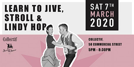 Jive, Stroll & Lindy Hop Class with Collectif & Swingdance UK tickets