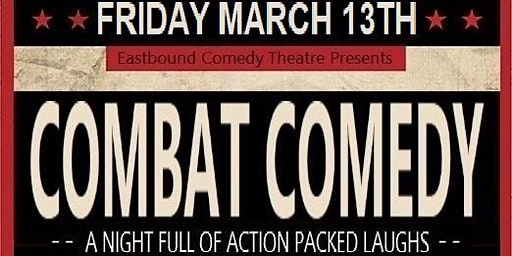 Combat Comedy - March Edition
