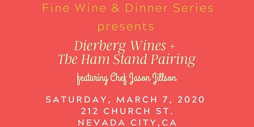 Nevada City Fine Wine & Dinner Series - Winter 2020