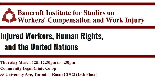 Bancroft Institute: Injured Workers, Human Rights, and the United Nations