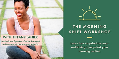The Morning Shift Workshop tickets