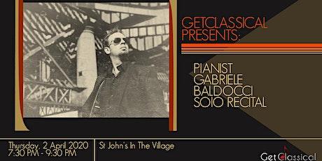 GetClassical presents: Pianist Gabriele Baldocci, SOLO RECITAL  tickets