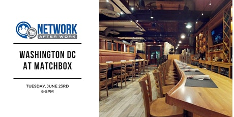 Network After Work Washington DC at Matchbox tickets