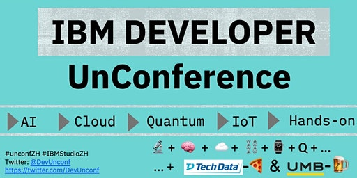 IBM Developer UnConference - Zürich, Switzerland