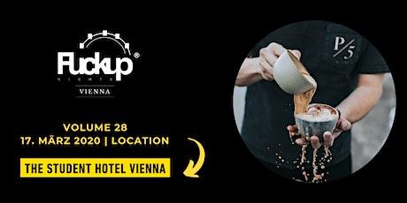 Fuckup Nights Vienna | Vol 28 Tickets