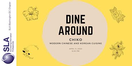 DCSLA Dine Around at Chiko DC tickets