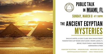 "Public Talk in Miami, FL - ""The Impact of the Ancient Egyptian Mysteries in Today's World"" tickets"