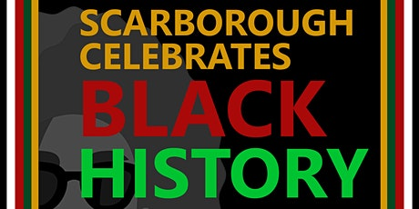 Scarborough Celebrates Black History  tickets