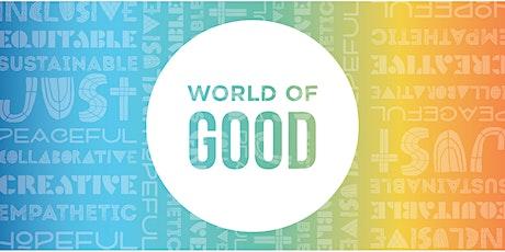 World of Good tickets