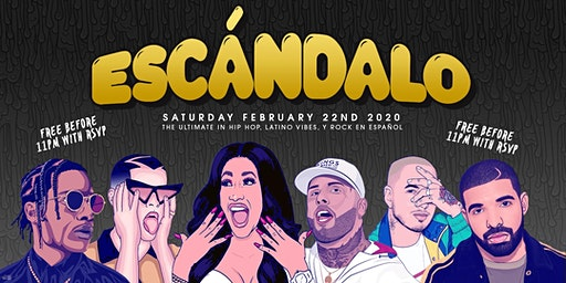 Escandalo - A Latin And Hip Hop Party (Free Before 11p With RSVP)