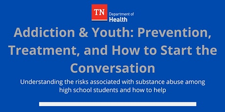 Addiction & Youth: Prevention, Treatment, & How to Start the Conversation tickets