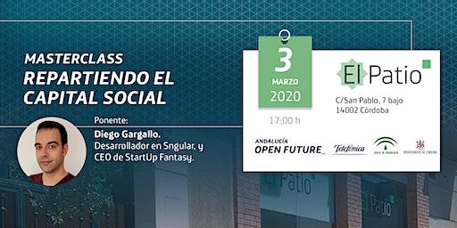 Masterclass 'Repartiendo el capital social', en El Patio