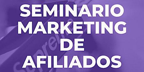 Seminario Marketing de Afiliados entradas