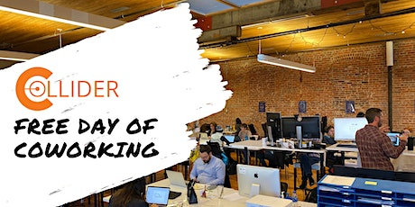 Collider Coworking Free Day of Coworking tickets