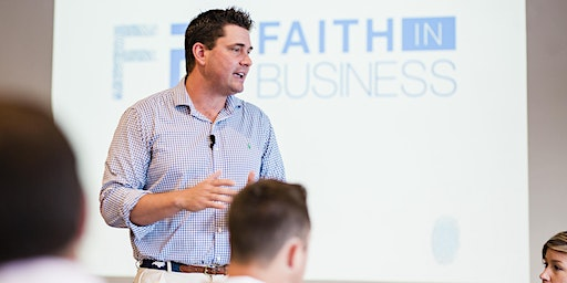 Faith in Business Gathering | March