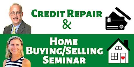 Credit Repair Workshop & Home Buying/Selling Seminar tickets