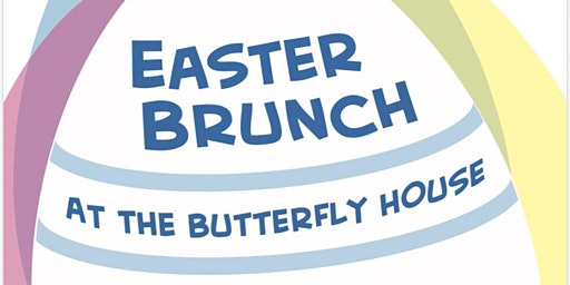 Easter Brunch at the Butterfly House