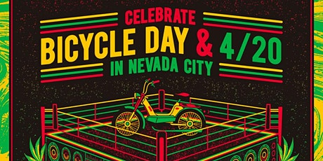 Nevada City Bicycle Day & 4/20 tickets