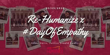 Re-Humanize  x #DayOfEmpathy: An Evening for Healing Justice tickets