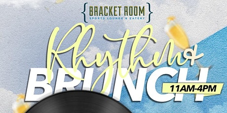 Rhythm & Brunch Bracket Room tickets