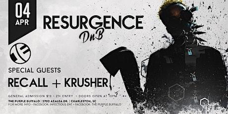 Resurgence: DNB - ***POSTPONED tickets